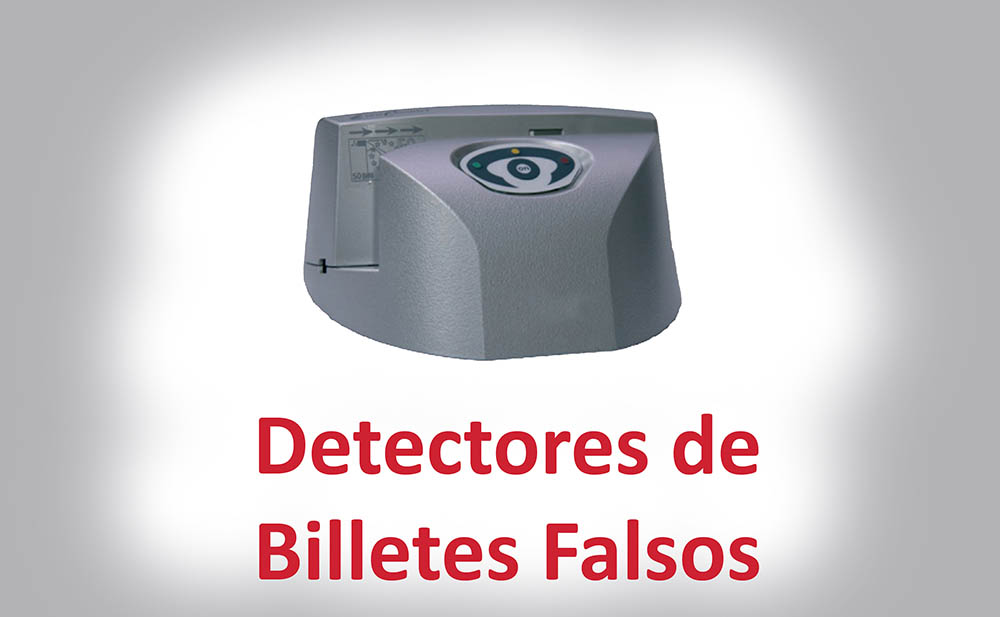 DETECTORES DE BILLETES FALSOS